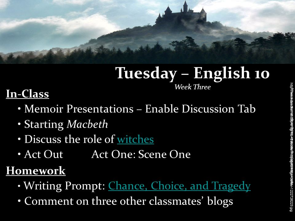 Tuesday – English 10 Week Three