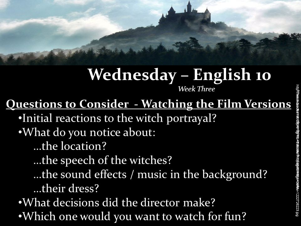 Wednesday – English 10 Week Three