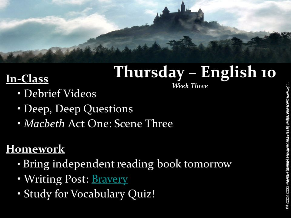 Thursday – English 10 Week Three