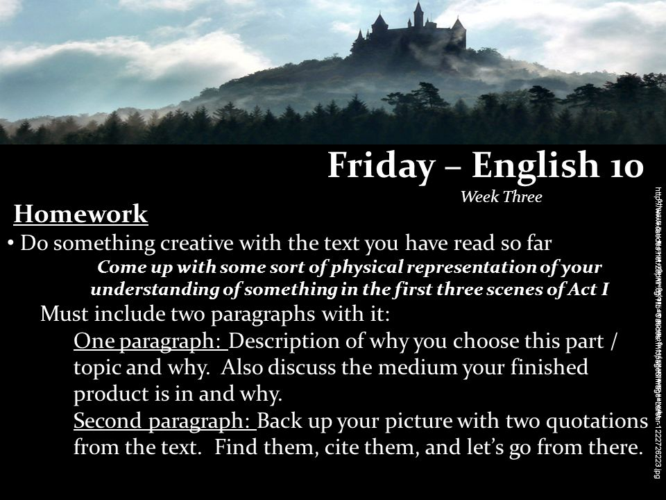 Friday – English 10 Week Three