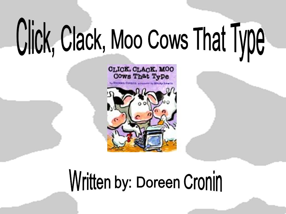 Click Clack Moo Cows That Type Ppt Video Online Download