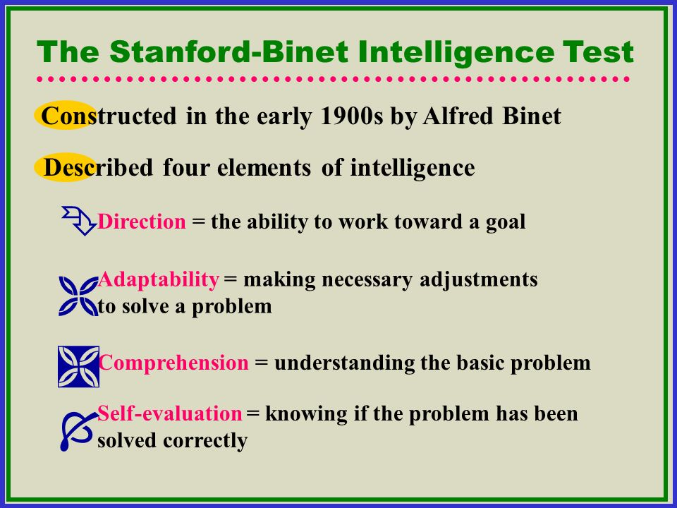     The Stanford-Binet Intelligence Test