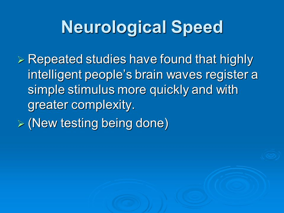 Neurological Speed
