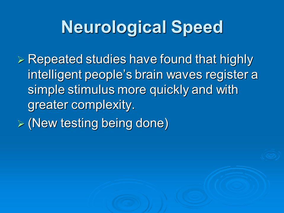 Neurological Speed