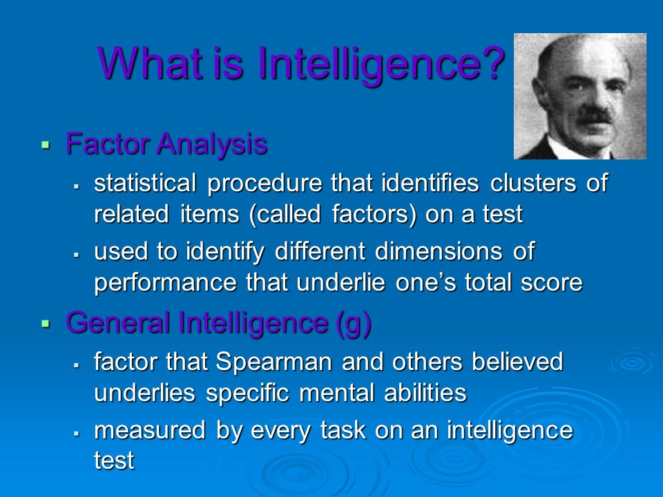 What is Intelligence Factor Analysis General Intelligence (g)
