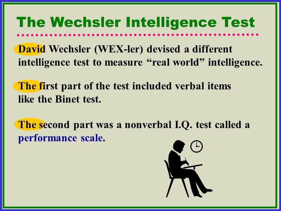 The Wechsler Intelligence Test