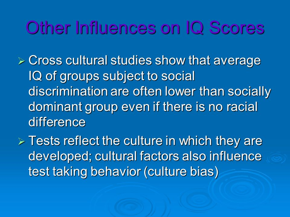 Other Influences on IQ Scores