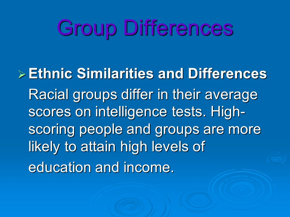 Group Differences Ethnic Similarities and Differences
