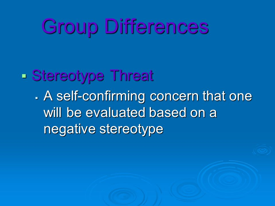 Group Differences Stereotype Threat