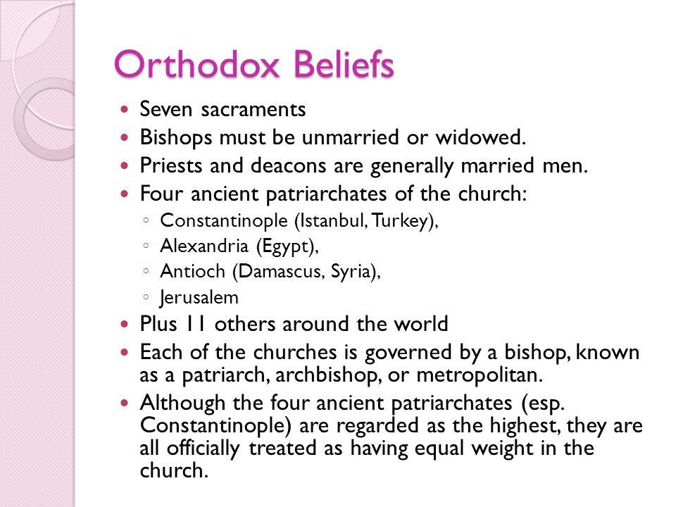 Orthodox Beliefs Seven sacraments