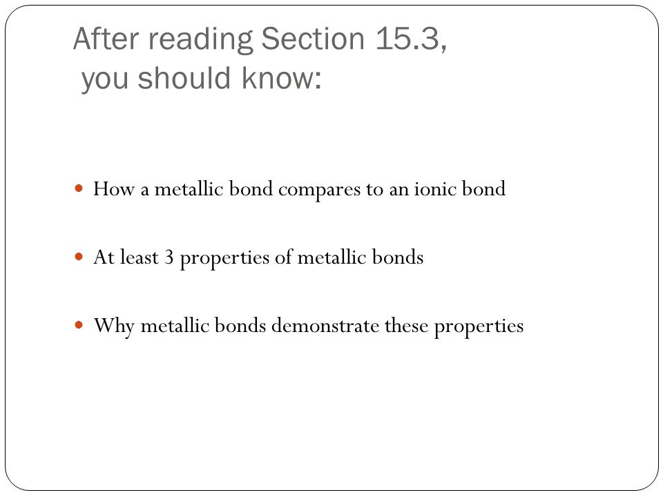 After reading Section 15.3, you should know: