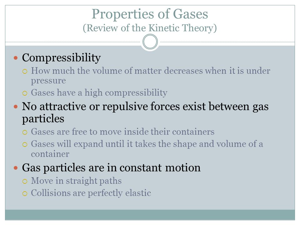 Properties of Gases (Review of the Kinetic Theory)