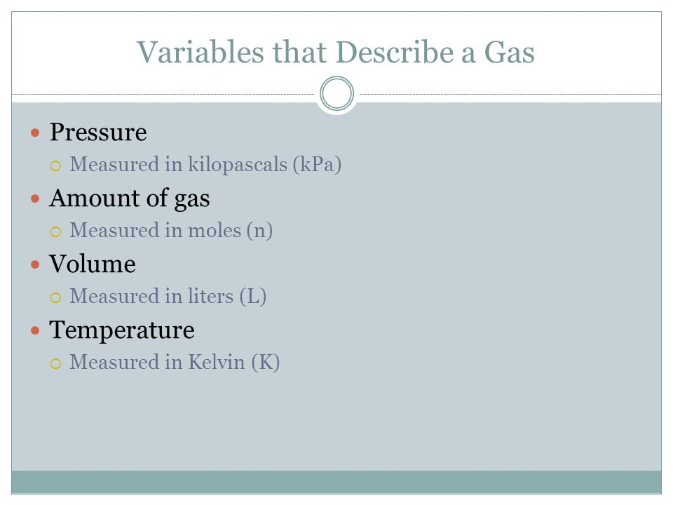 Variables that Describe a Gas