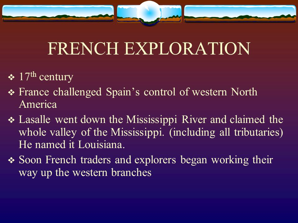 FRENCH EXPLORATION 17th century