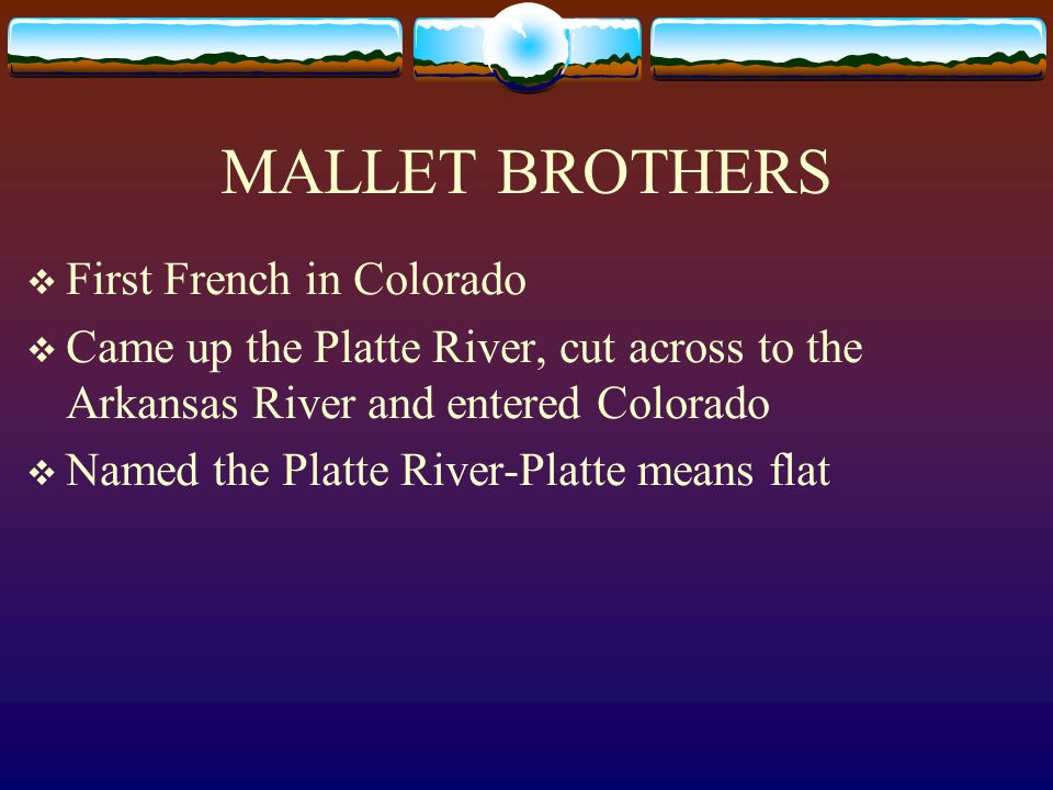 MALLET BROTHERS First French in Colorado