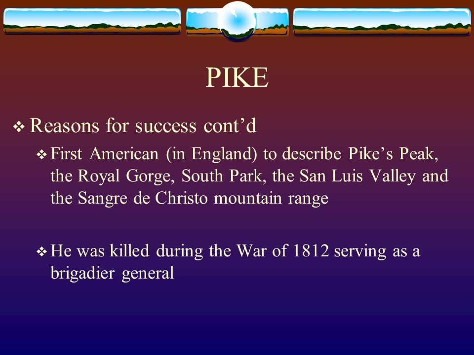 PIKE Reasons for success cont'd