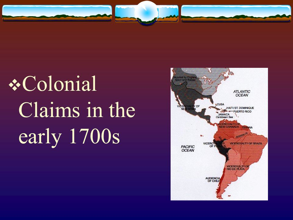 Colonial Claims in the early 1700s