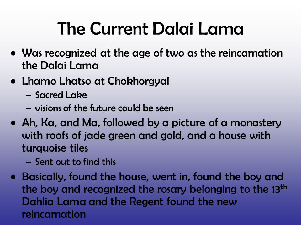 The Current Dalai Lama Was recognized at the age of two as the reincarnation the Dalai Lama. Lhamo Lhatso at Chokhorgyal.