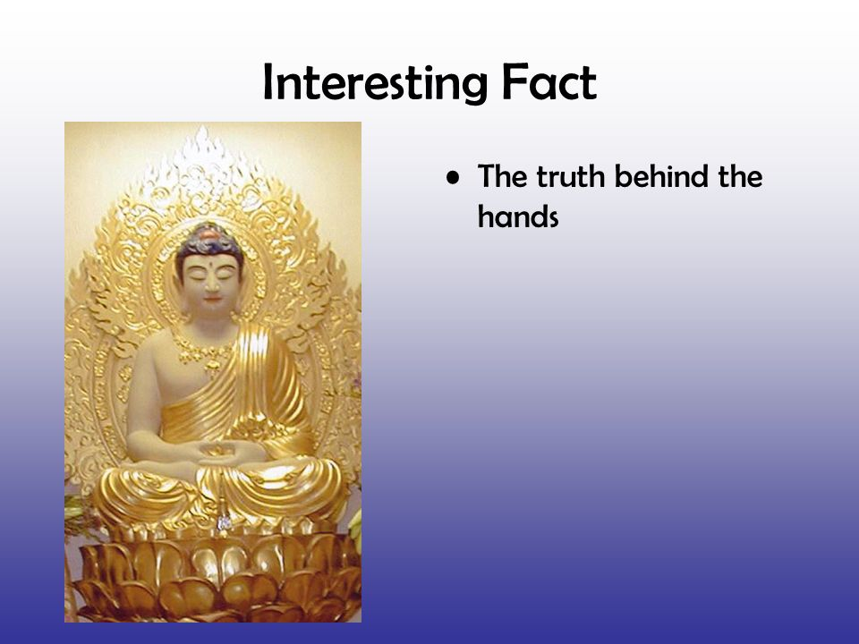 Interesting Fact The truth behind the hands