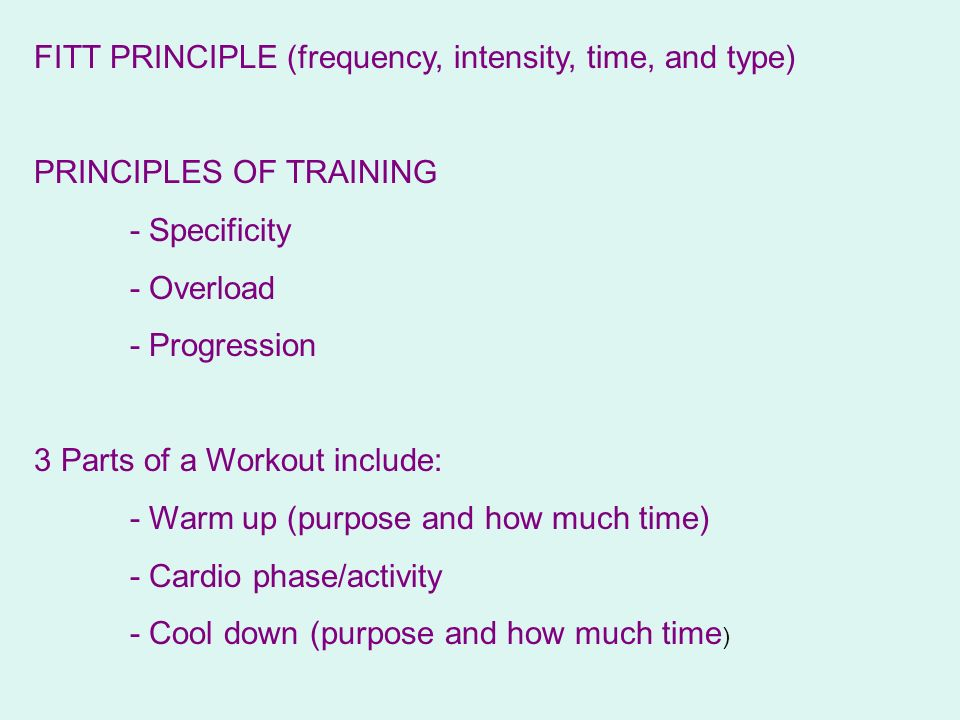 FITT PRINCIPLE (frequency, intensity, time, and type)