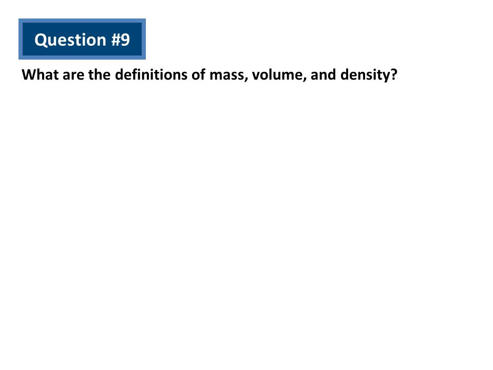 What are the definitions of mass, volume, and density