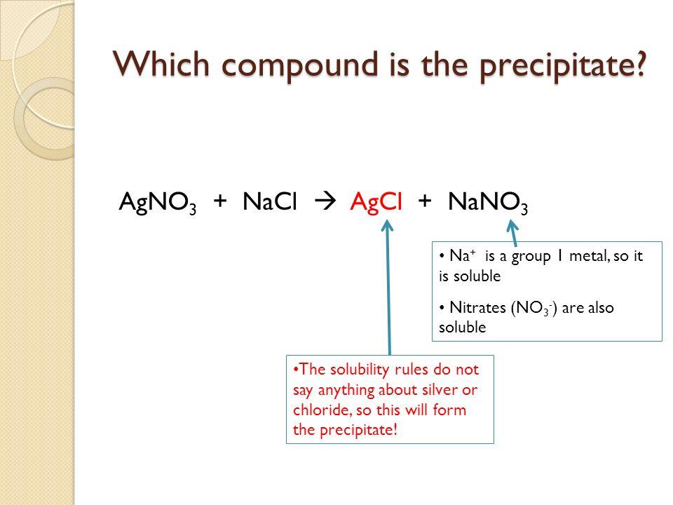 Which compound is the precipitate