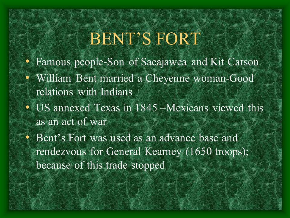 BENT'S FORT Famous people-Son of Sacajawea and Kit Carson