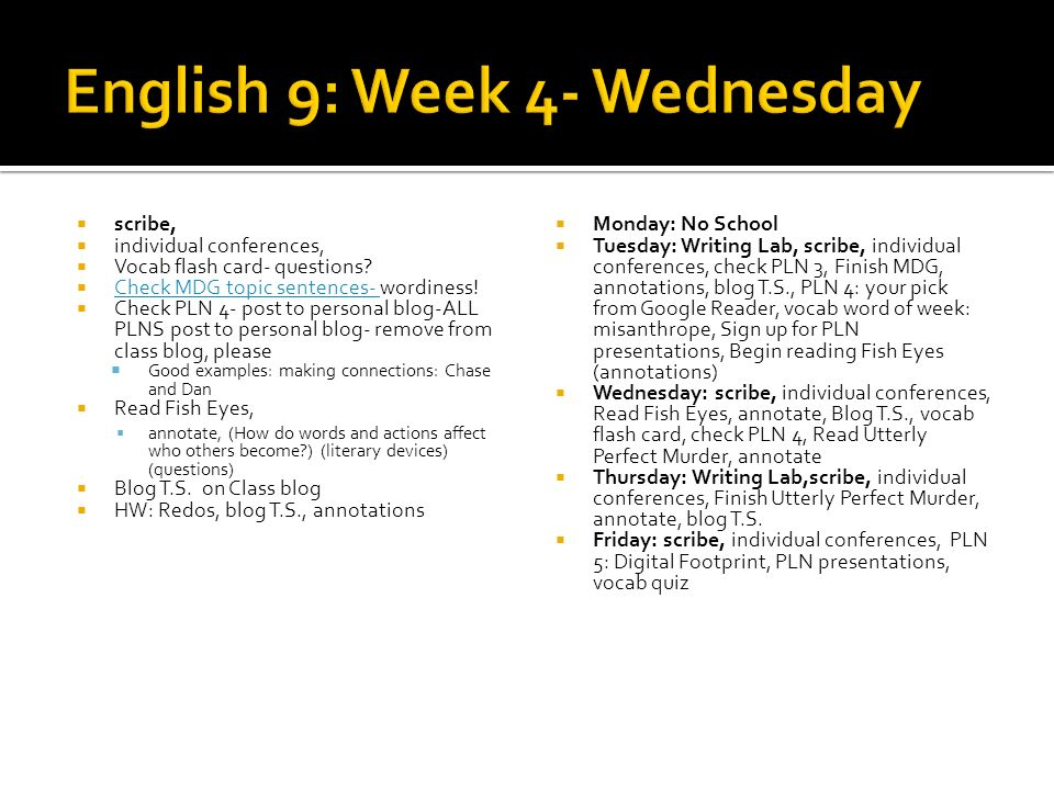 English 9: Week 4- Wednesday