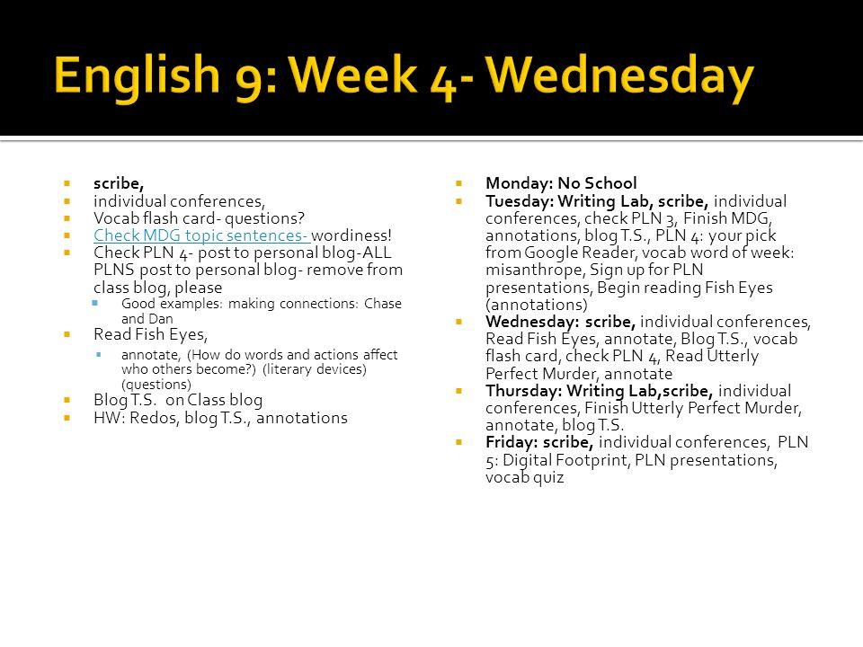 English 9: Week 4- Wednesday