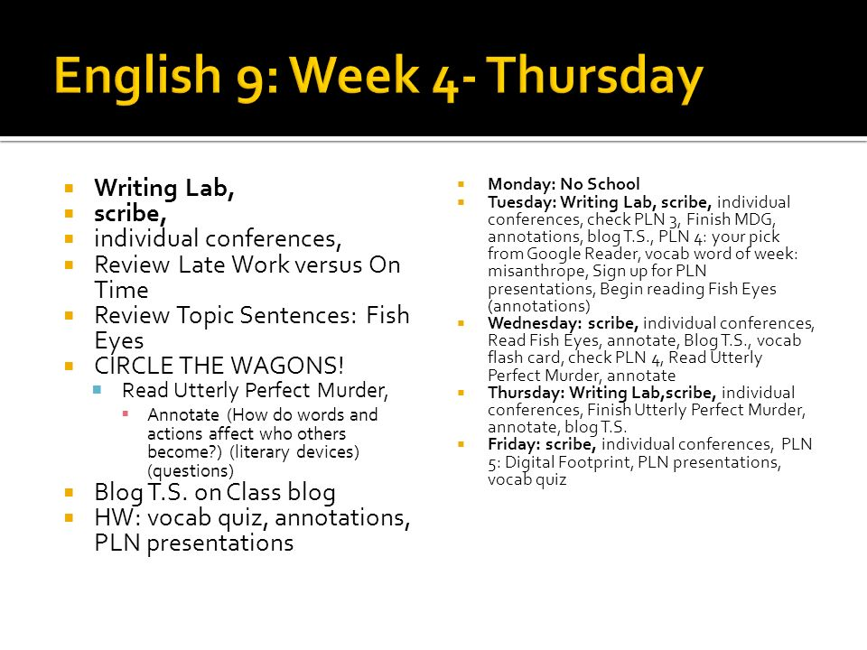 English 9: Week 4- Thursday