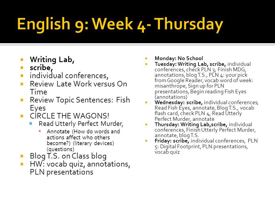 English 9: Week 4- Thursday