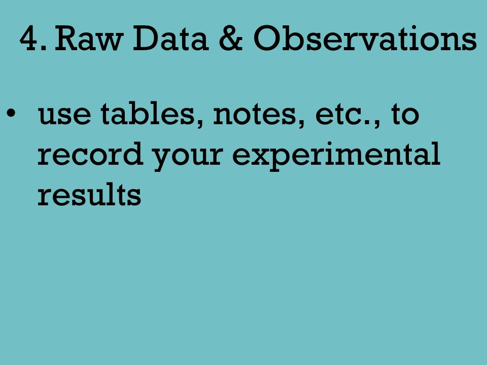4. Raw Data & Observations