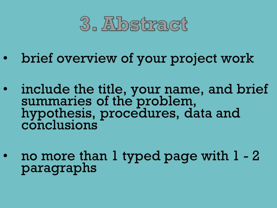 3. Abstract brief overview of your project work