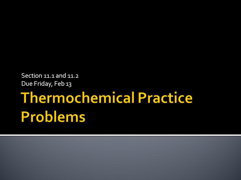Thermochemical Practice Problems