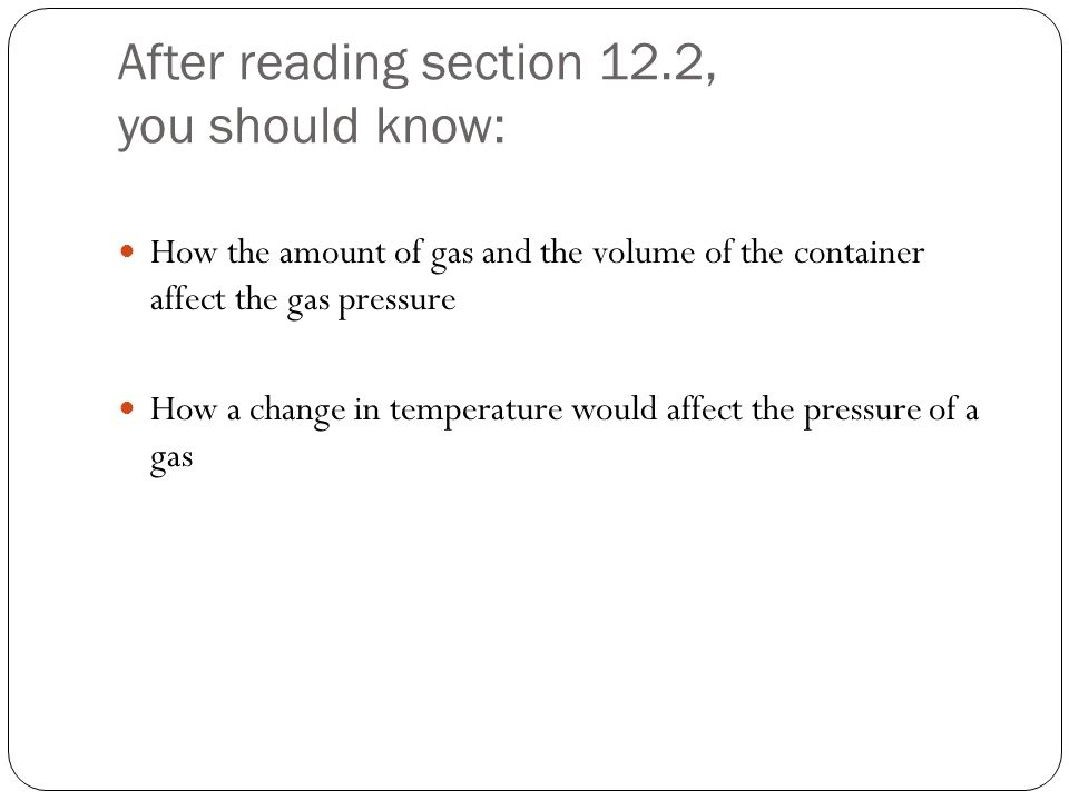 After reading section 12.2, you should know: