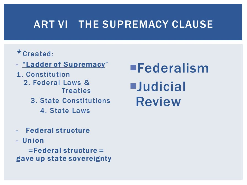 an analysis of the supremacy clause in the america constitution The supremacy clause is a section of the us constitution that states that the constitution is the top law in the us the supremacy.