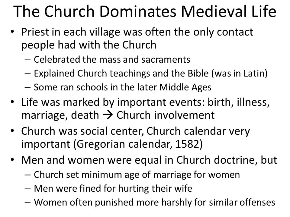 The Church Dominates Medieval Life