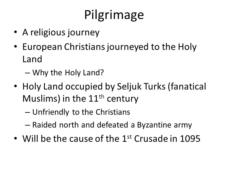 Pilgrimage A religious journey
