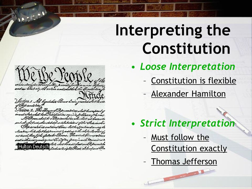 interpretation of the constitution Principles of constitutional construction constitutional interpretation, or constitutional construction, the term more often used by the founders, is the process by which meanings are assigned to words in a constitution, to enable legal decisions to be made that are justified by it.