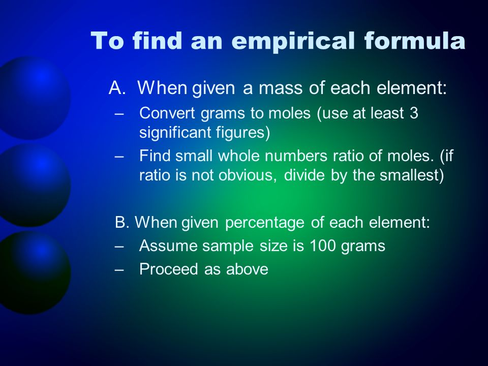 To find an empirical formula