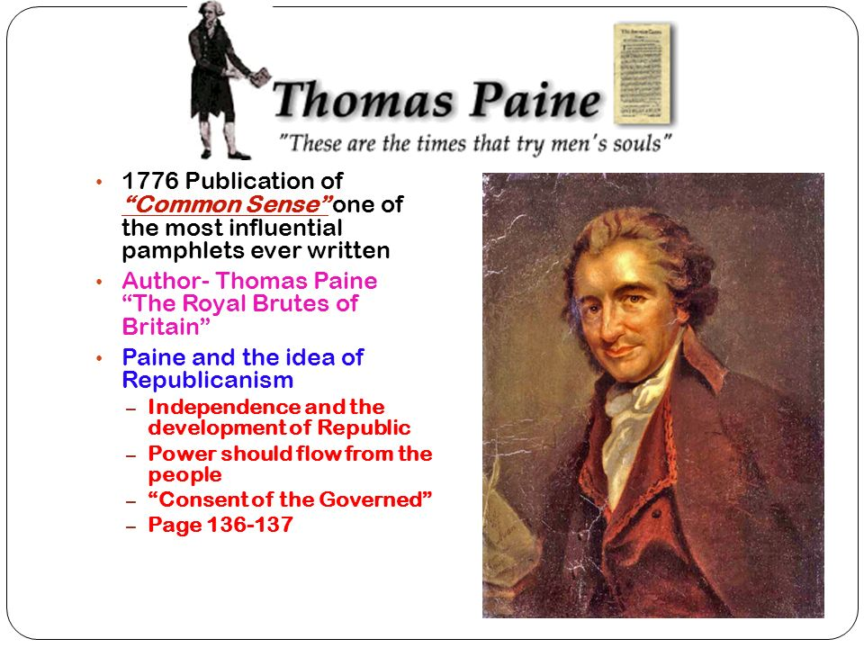 paine and the idea of republicanism notes Thomas paine: collected writings edited by eric foner (the library of america   it was linked to his most basic ideas about republican government, and  as  keane notes, rousseau, voltaire, kant and (for that matter) burke.