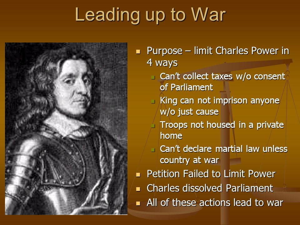 Leading up to War Purpose – limit Charles Power in 4 ways
