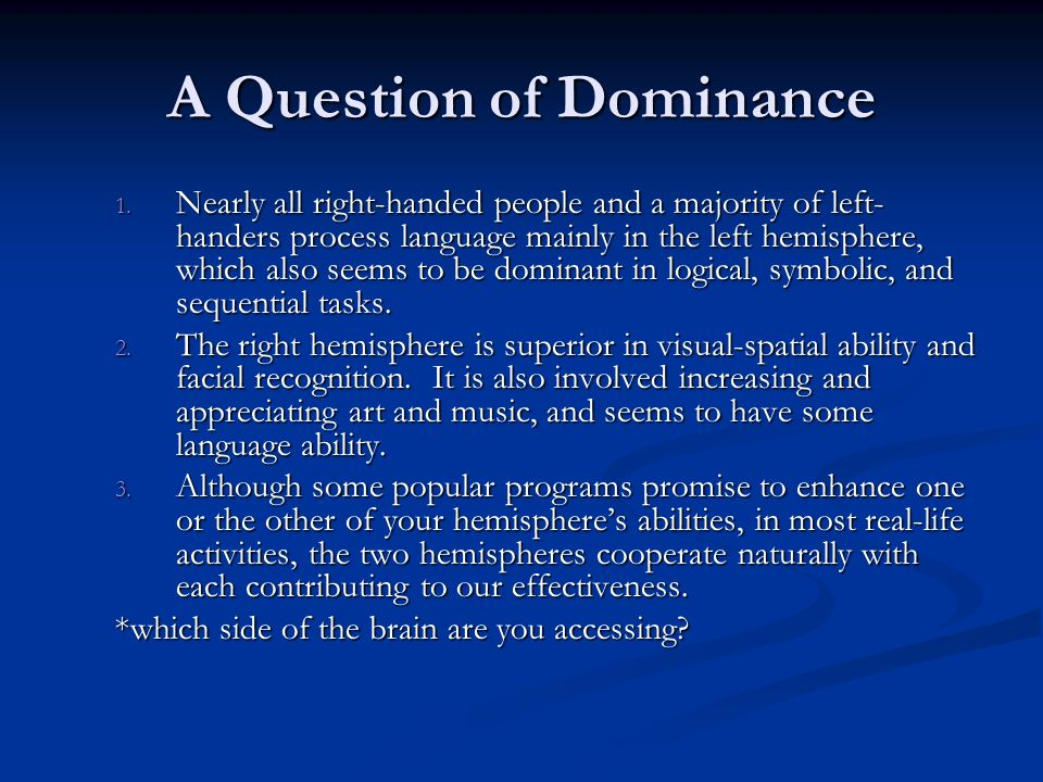 A Question of Dominance