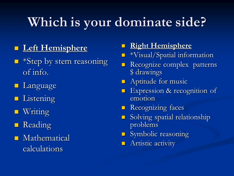 Which is your dominate side