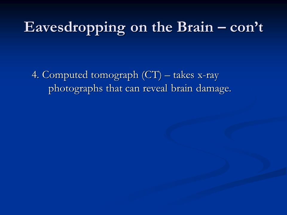 Eavesdropping on the Brain – con't