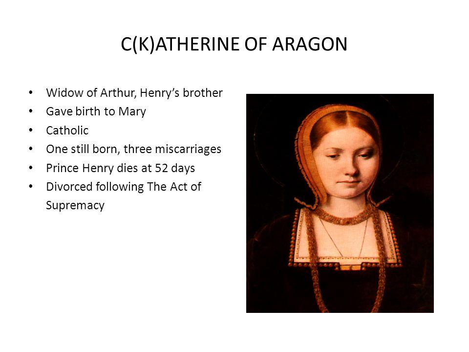 C(K)ATHERINE OF ARAGON