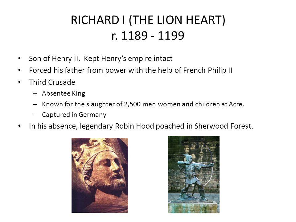 RICHARD I (THE LION HEART) r. 1189 - 1199