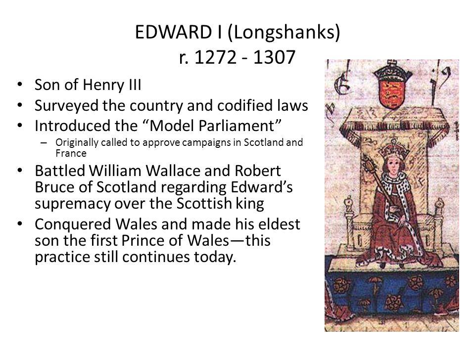 EDWARD I (Longshanks) r. 1272 - 1307