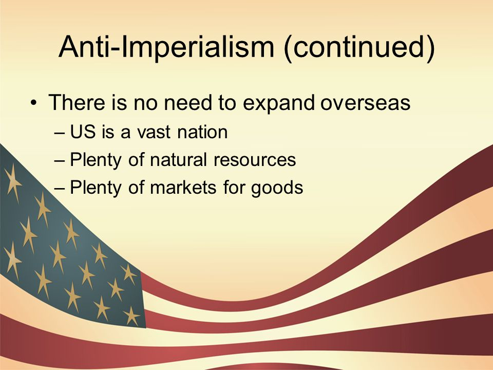 Anti-Imperialism (continued)