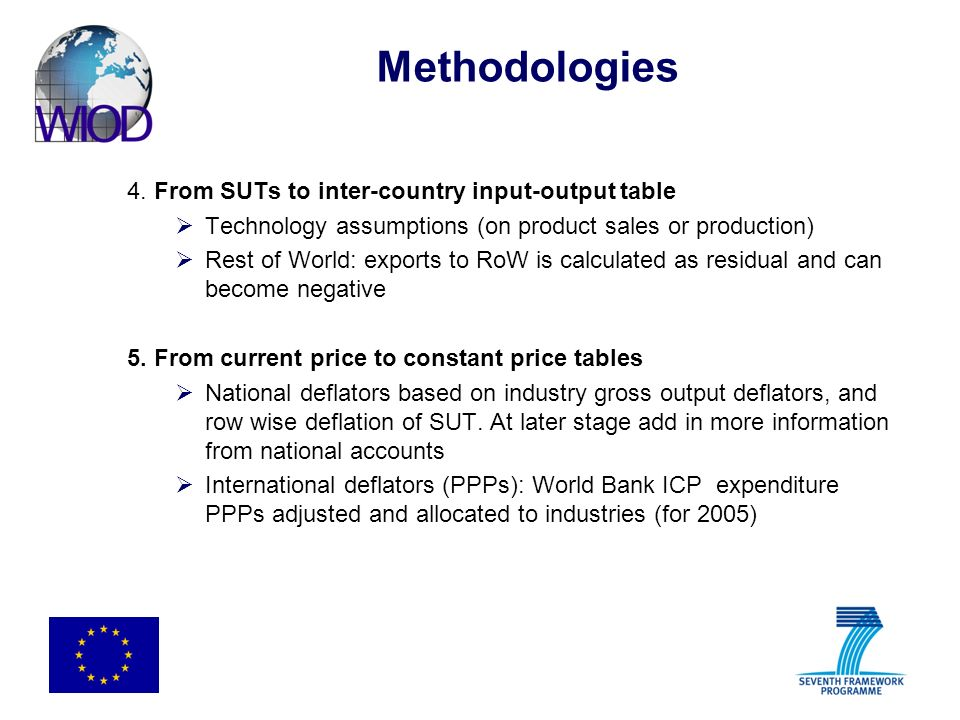 Methodologies 4. From SUTs to inter-country input-output table